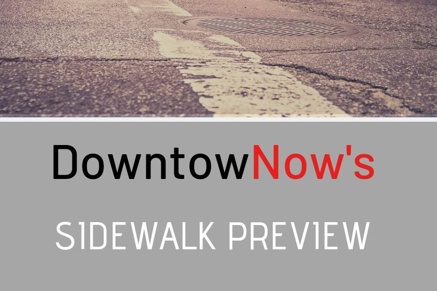 The Sidewalk Preview (August 26th-September 1st)