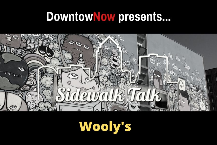 Sidewalk Talk Episode 18 – Wooly's