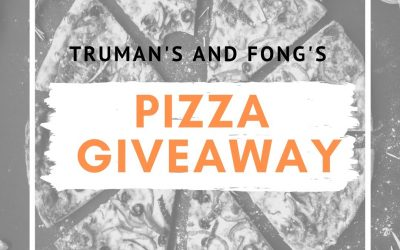 Truman's and Fong's Pizza Giveaway!! (March 26th)