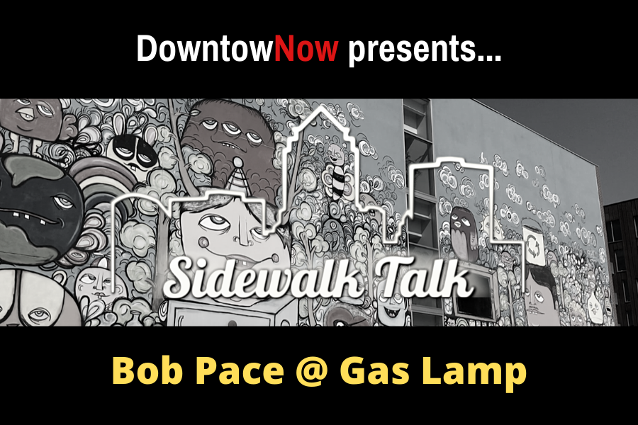 Sidewalk Talk with Bob Pace
